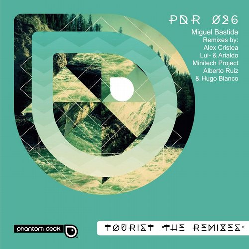 "Miguel Bastida – Tourist ""The Remixes"" [PDR026]"