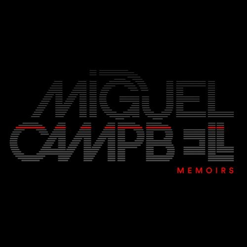 Miguel Campbell – Memoirs [OCD0050]