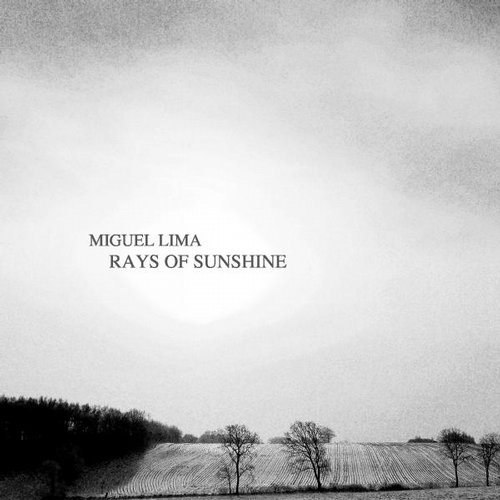 Miguel Lima - Rays Of Sunshine (Original Mix) [763003 7902539]