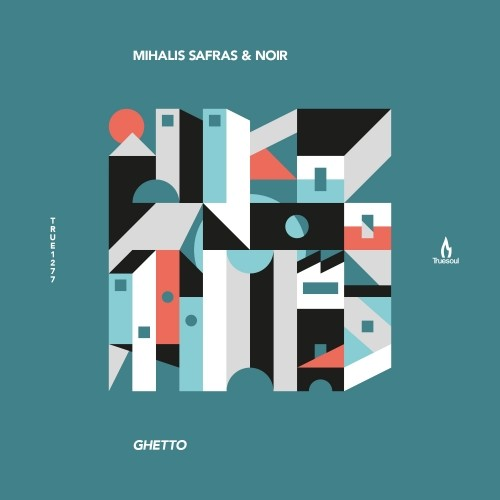 Mihalis Safras, Noir – Ghetto [TRUE1277]