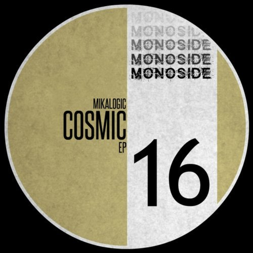 Mikalogic - Cosmic EP [MS16]