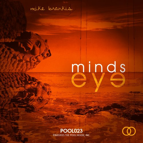 Mike Brankis - Minds Eye [POOL023]