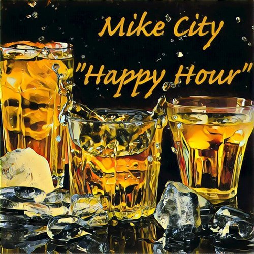 Mike City – Happy Hour [UR11]