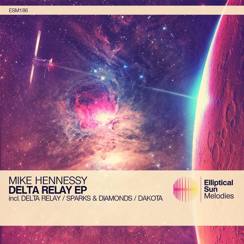 Mike Hennessy - Delta Relay [ESM186]