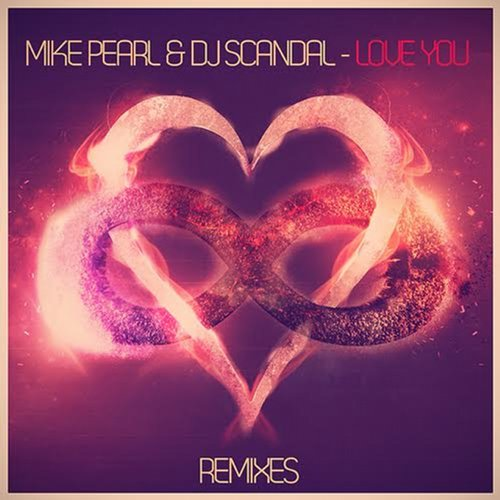 Mike Pearl, Dj Scandal - Love You (Remixes) [ISR 248]