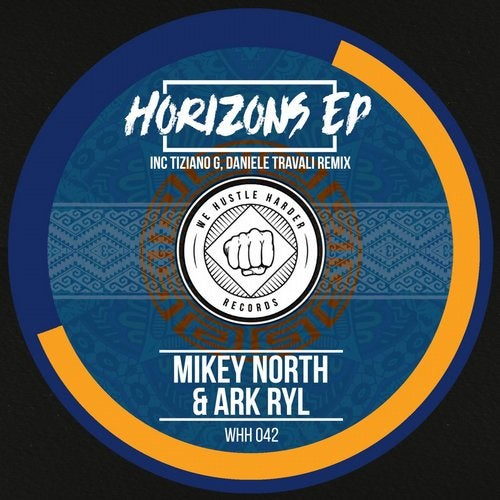 Mikey North, Ark Ryl - HORIZONS EP [WHH042]
