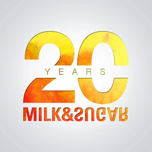 Milk & Sugar - 20 Years of Milk & Sugar [MSRCD054]
