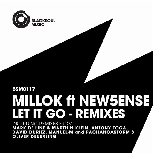 Millok, New5ense – Let It Go Remixes [BSM117]