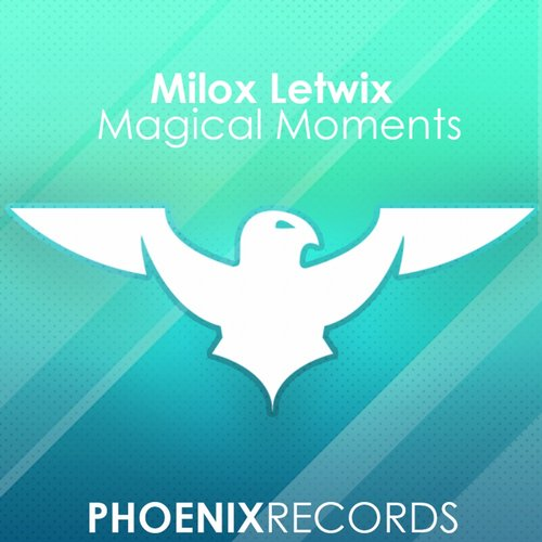 Milox Letwix - Magical Moments [PR 002]