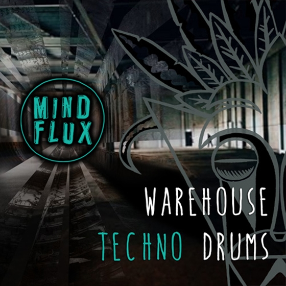 Mind Flux Warehouse Techno Drums WAV