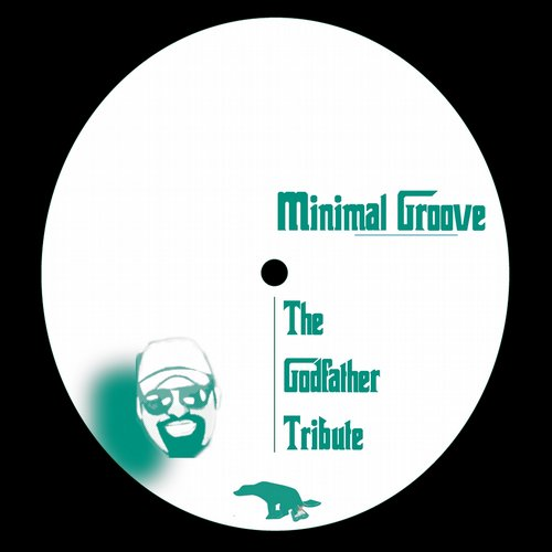 Minimal Groove - The Godfather Tribute [DUMP018]