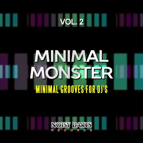 VA - Minimal Monster, Vol. 2 (Minimal Grooves for DJ's) [NDR16002]