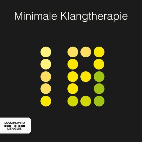 Minimale Klangtherapie Vol 18 [MOMENTUMCOMP222]