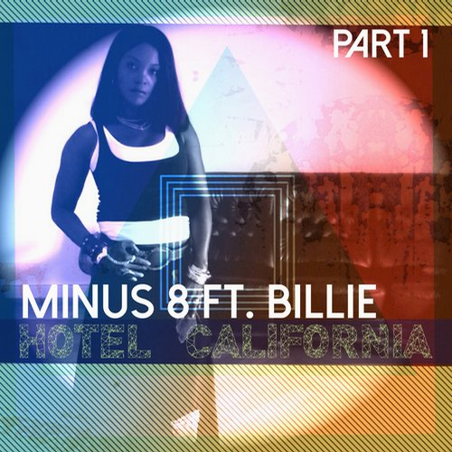 Minus 8 - Hotel California, Pt. 1 [BEYOND 15. 2]