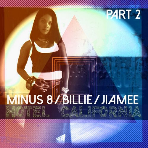 Minus 8 - Hotel California, Pt. 2 [BEYOND 15. 3]