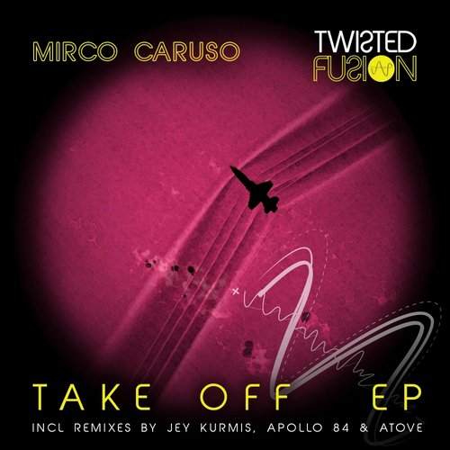 Mirco Caruso – Take Off EP [TF018]