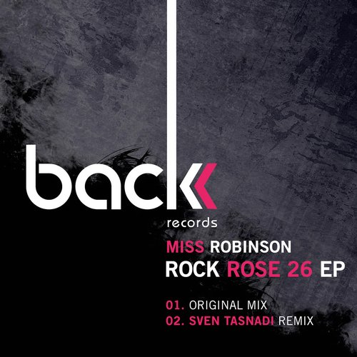 Miss Robinson – Rock Rose 26 [BCK030]