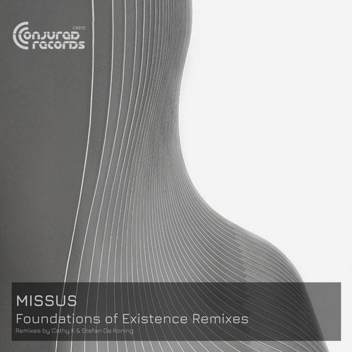 Missus - Foundations of Existence Remixes [CR072]