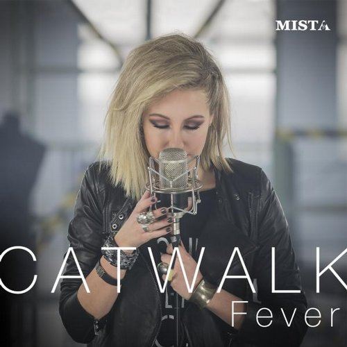 Mista - Catwalk Fever [36501824A45]