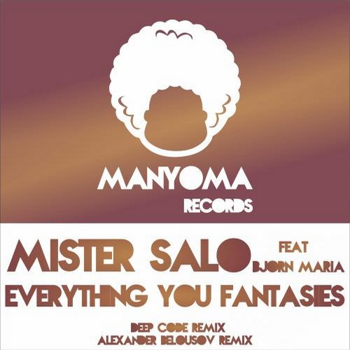 Mister Salo, Bjorn Maria - Everything You Fantasies [811868 863825]