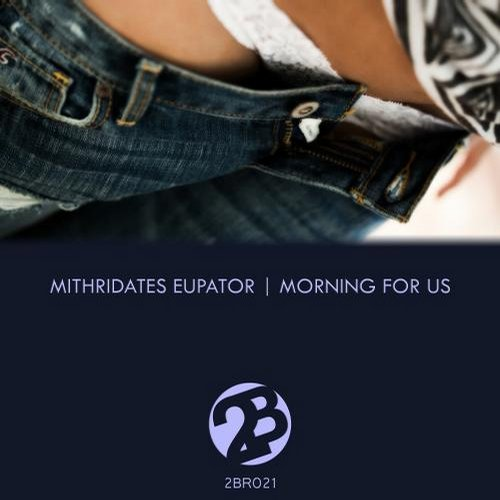 Mithridates Eupator – Morning For Us [2BR021]