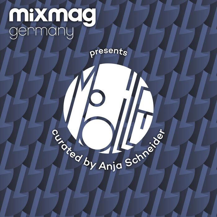 VA - Mixmag Germany presents Mobilee Records curated by Anja Schneider [MMG008]