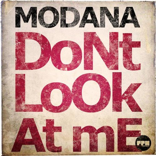 Modana - Don't Look At Me