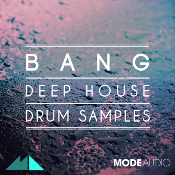 ModeAudio Bang Deep House Drum Samples WAV