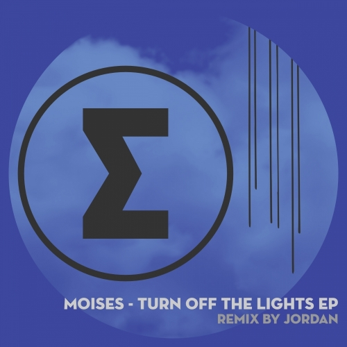 Moises - Turn Off The Lights EP [E0058]