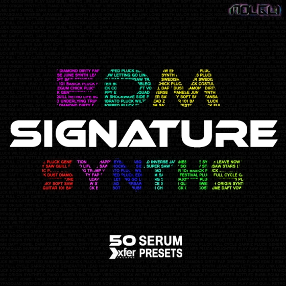 Molgli EDM Signature Synths For XFER RECORDS SERUM FXP