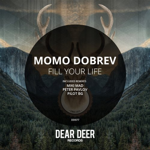 Momo Dobrev - Fill Your Life [DD077]