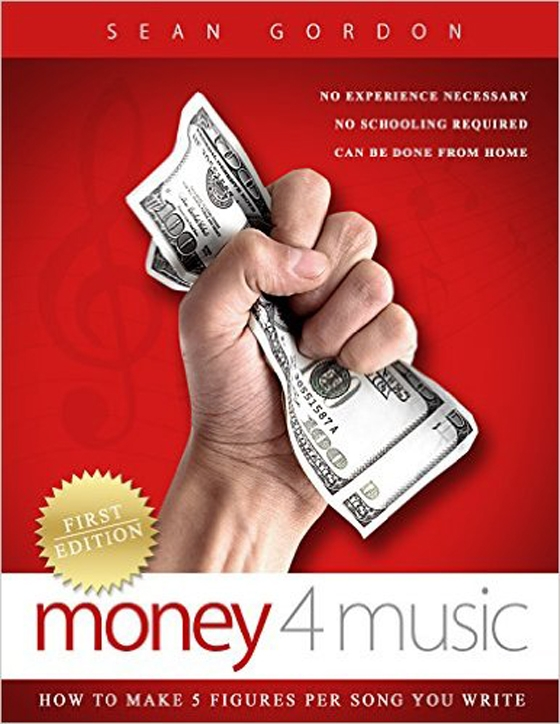 Money 4 Music: How To Make 5 Figures Per Song You Write