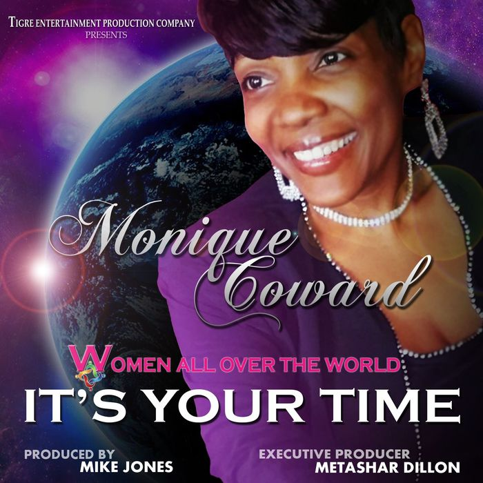 Monique Coward - Women All Over The World, Its Your Time [851166 004254]