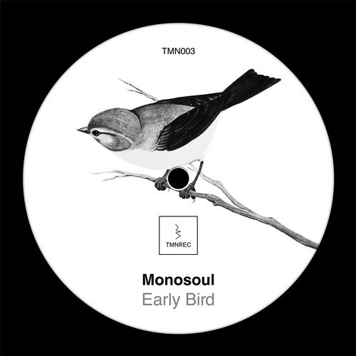 Monosoul Early Bird Tmn 003