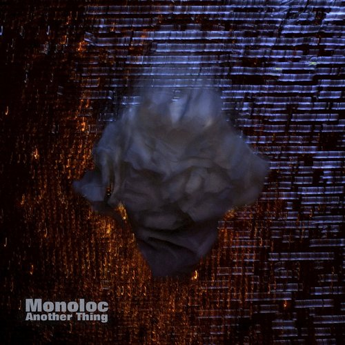 Monoloc – Another Thing [HFT045]