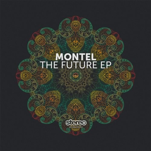 Montel – The Future [SP176]