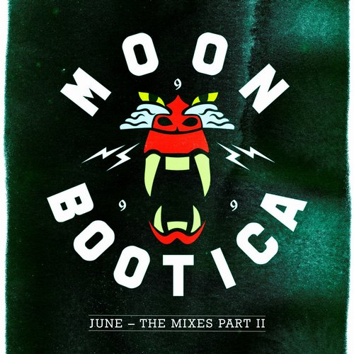 Moonbootica - June – The Mixes II [MOON061]