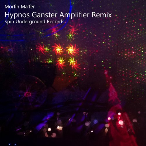 Morfin Mafer, Ganster - Hypnos (Ganster Amplifier Remix) [SUR 0003]