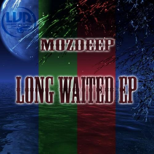 MozDeep - Long Waited Ep [LVR039]