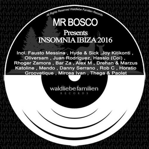 VA - Mr Bosco Presents Insomnia Ibiza 2016 [W138]
