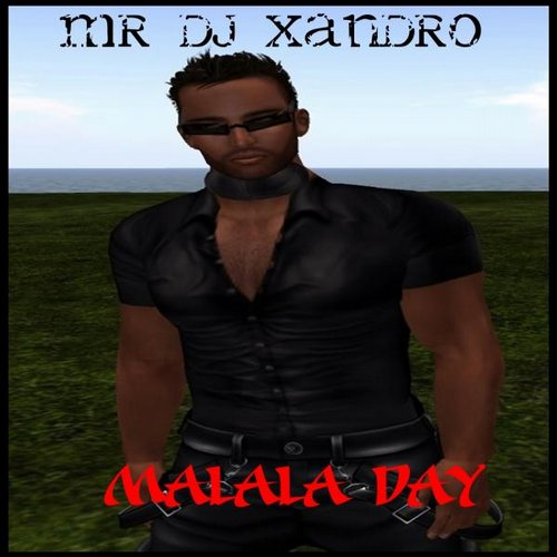 Mr DJ Xandro - Malala Day