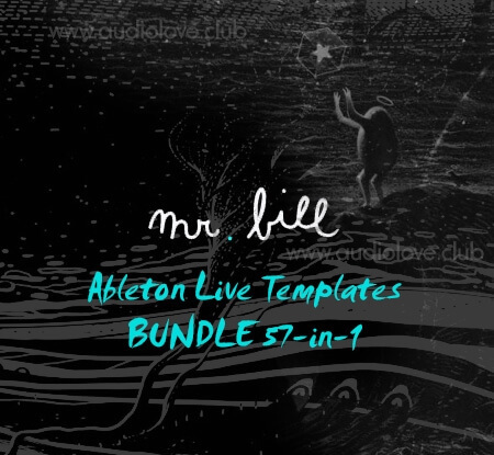 Mr. Bill Ableton Live Templates BUNDLE 57-in-1 DAW Templates