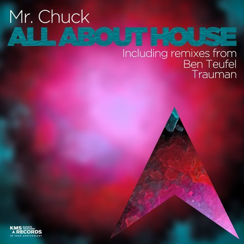 Mr. Chuck – All About House [KMS286]