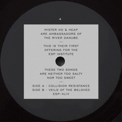 Mr. Ho, Heap – Collision Resistance b/w Veils Of The Beloved [ESP044]