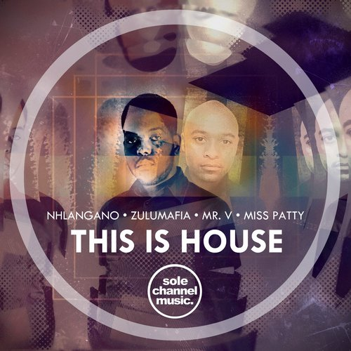 Mr. V, Miss Patty, ZuluMafia, Nhlangano, Mr. V - This Is House [SCM050]
