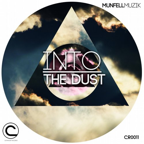 Munfell Muzik - Into The Dust [CR011]