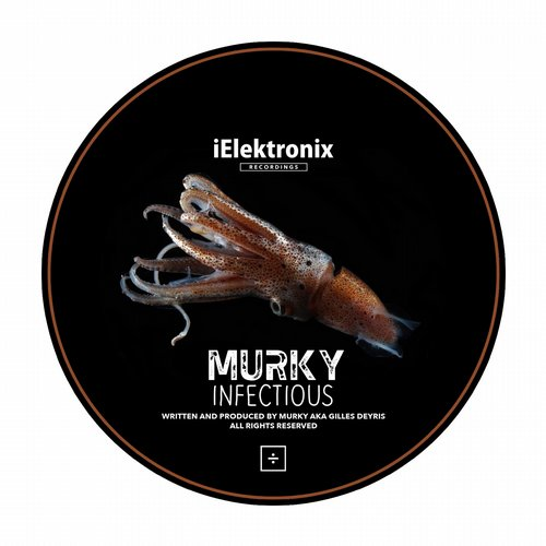 Murky - Trilogy (Part 1 Of 3) - Infectious [IE 134]
