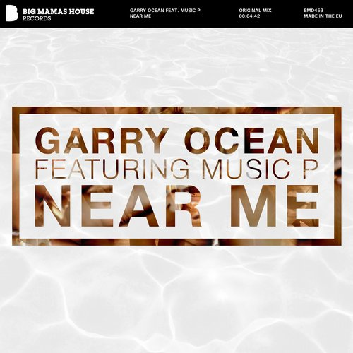 Music P, Garry Ocean - Near Me [BMD453]