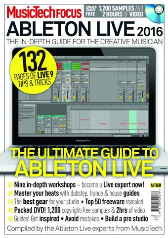 Music Tech Focus Issue 42 Ableton Live 2016