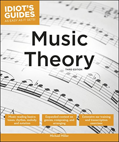 Music Theory, 3rd Edition (Idiot's Guides)